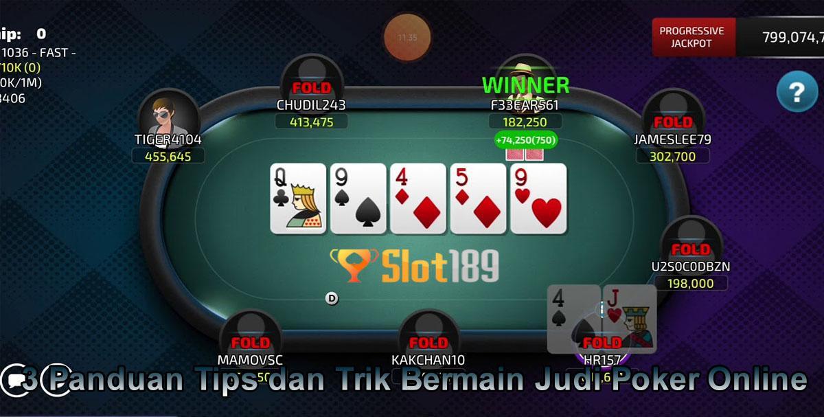 3 Panduan Tips dan Trik Bermain Judi Poker Online