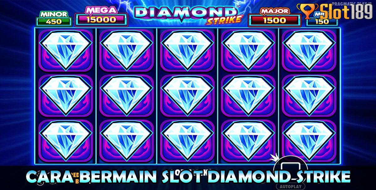 Cara Bermain Slot Diamond Strike Provider Pragmatic Play