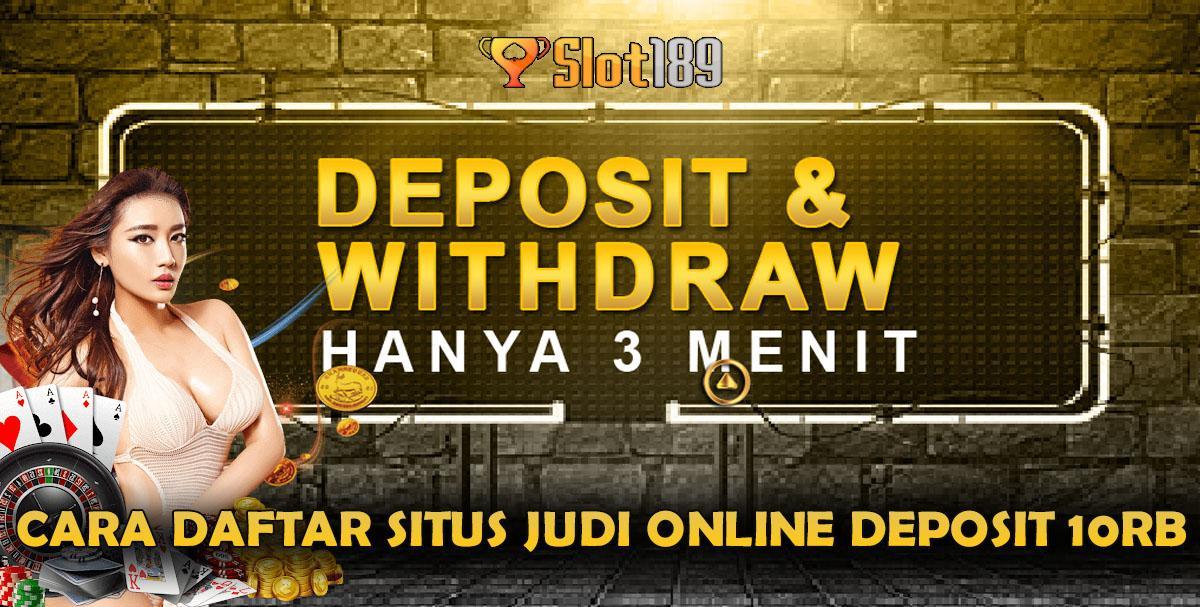 Cara Daftar Situs Judi Online Deposit 10Rb
