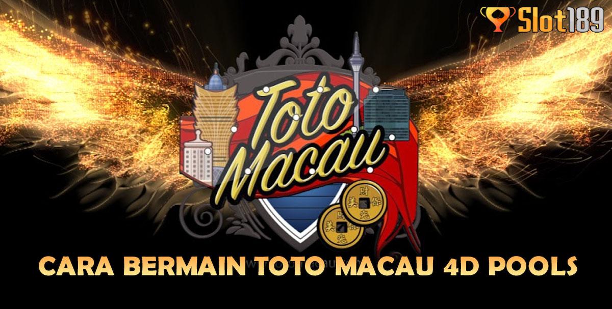 Cara Bermain Toto Macau 4D Pools