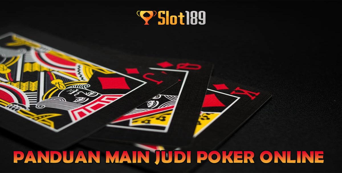 Panduan Main Judi Poker Online Bagi Pemula