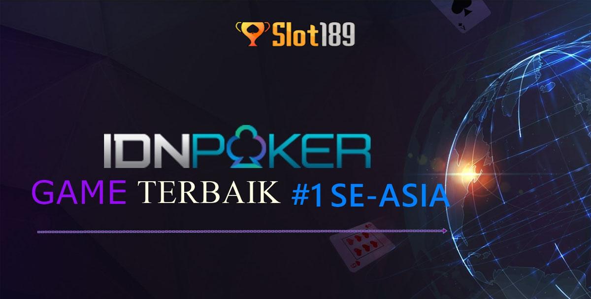 Slot189 Situs IDN Poker Online Terbaik di Indonesia